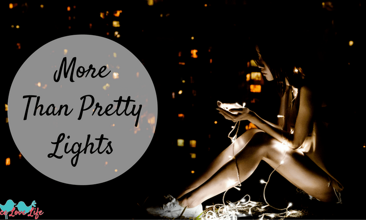 More Than Pretty Lights
