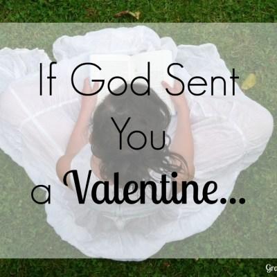 If God Sent You A Valentine