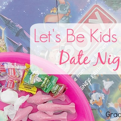Let's Be Kids Again Date Night