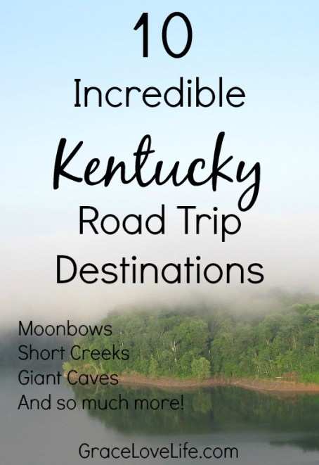 10 Incredible Kentucky Road Trip Destinations