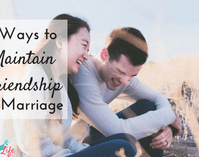 4 Ways to Maintain Friendship in Marriage