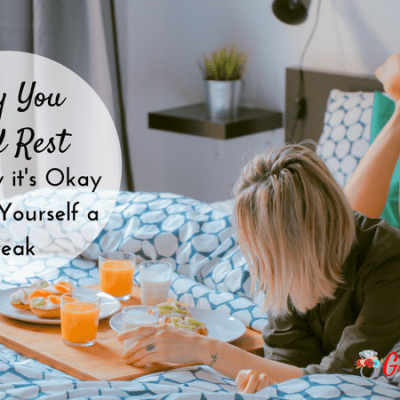Why It's Okay to Take a Break