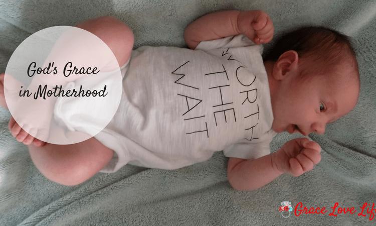 God's Grace in Motherhood