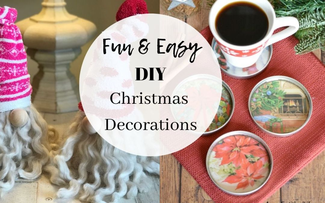 Fun & Easy DIY Christmas Decorations