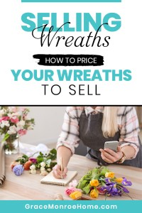 Selling Wreaths - How to Price Your Wreaths for Profit