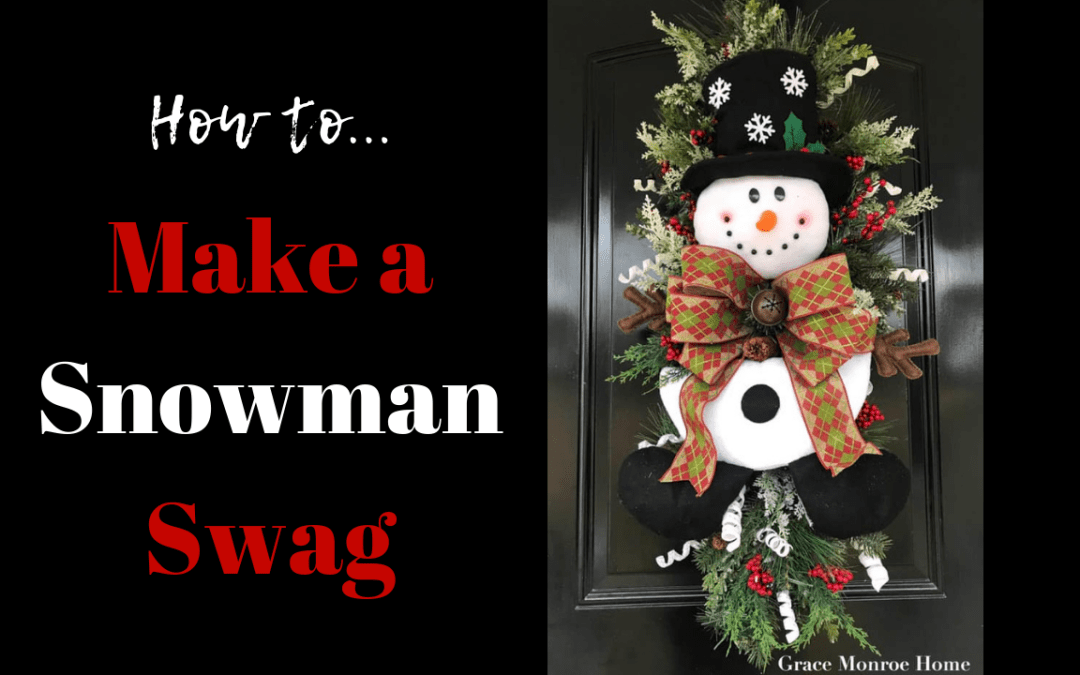 How to Make a Snowman Swag