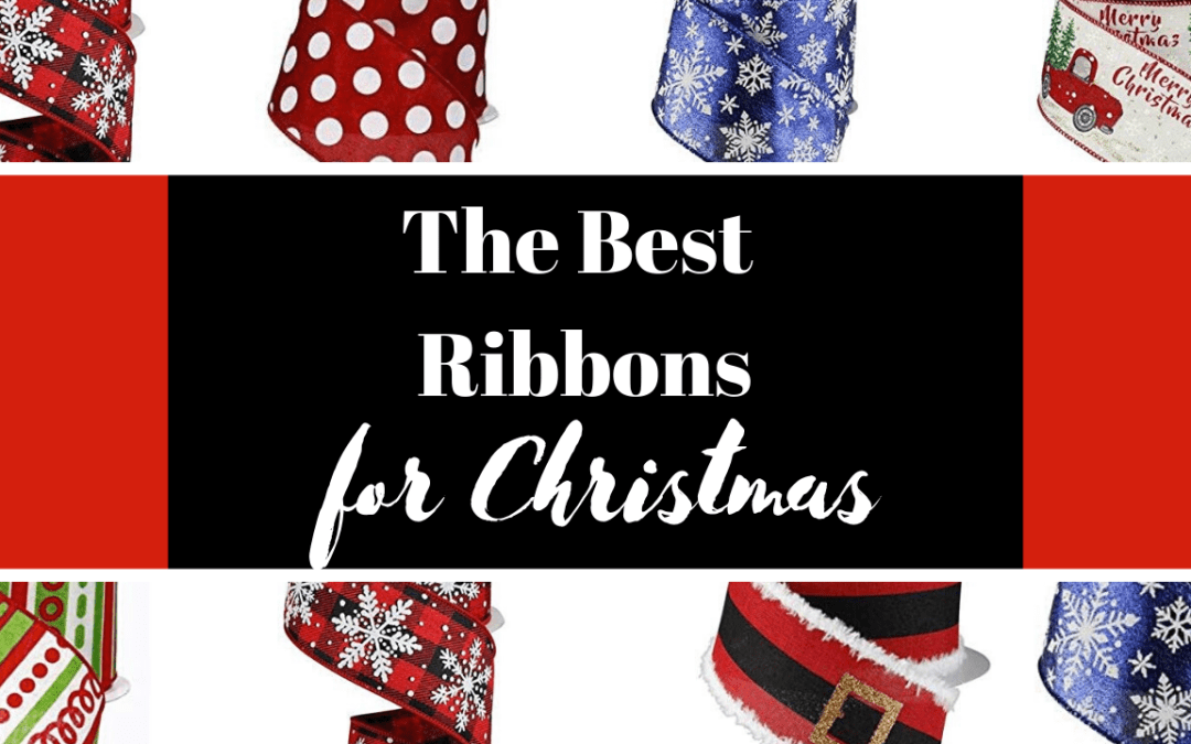 Best Christmas Ribbon for Bows