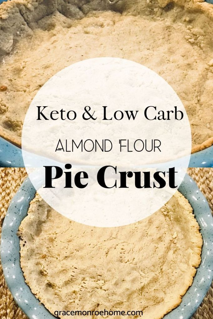 Keto & Low Carb Pie Crust Made With Almond Flour  #keto #ketorecipes #lowcarb #almondflour #recipes