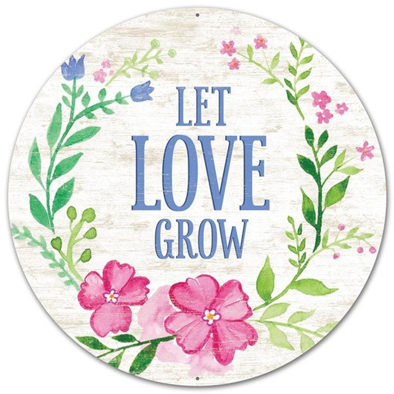 Let Love Grow Spring Wreath Sign