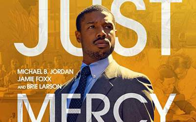 """""""Just Mercy"""" Movie Discussion"""