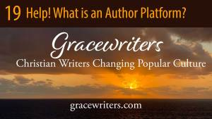 Sunrise over ocean with words: 19 Help! What is an Author Platform?