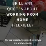 Top 50 Work From Home Quotes Work Smart