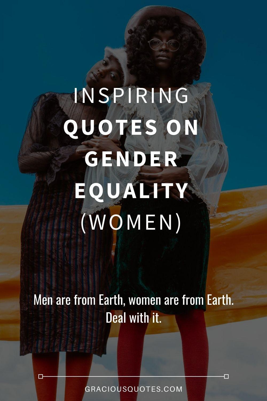 Gender Equality Quotes : gender, equality, quotes, Inspiring, Quotes, Gender, Equality, (WOMEN)