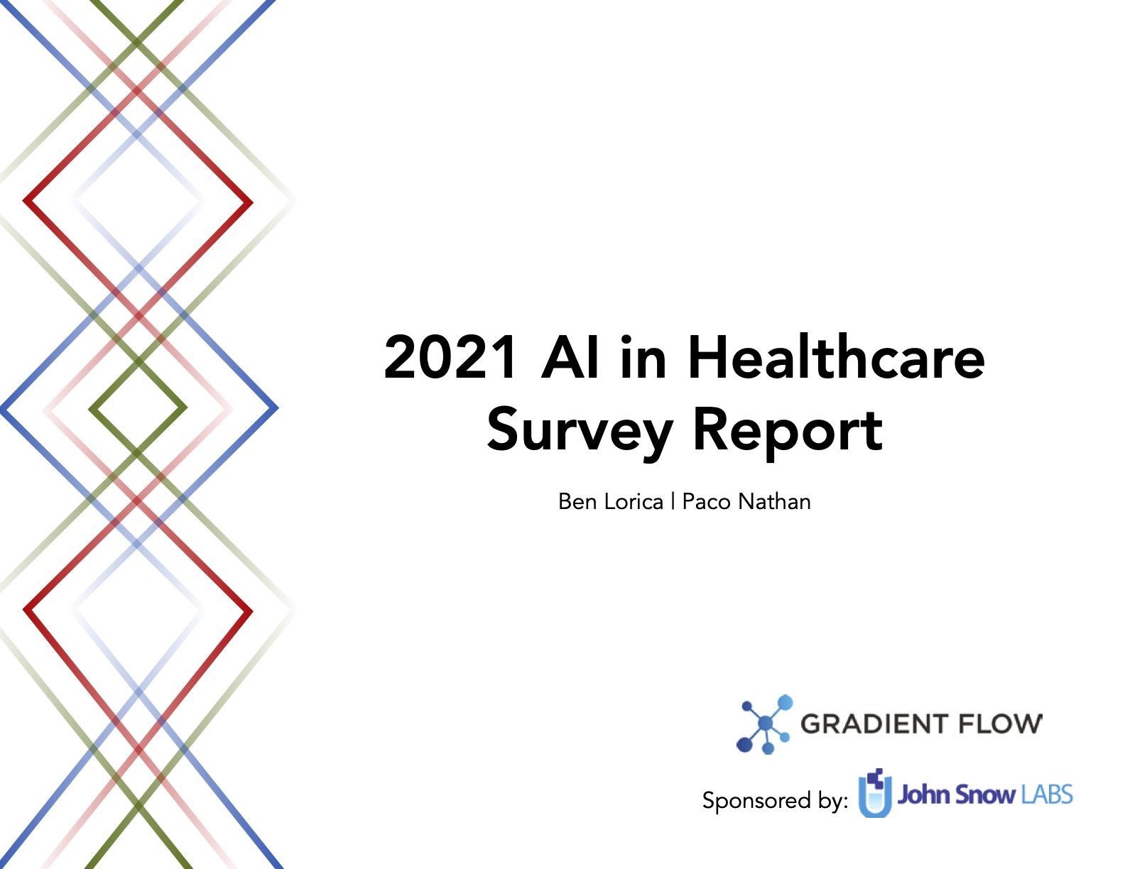 2021 AI in Healthcare Survey Report