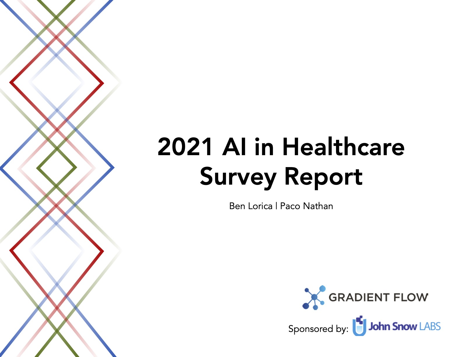 2021 AI in Healthcare Survey Report - Gradient Flow