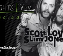 The Scott Love & Slim Jones Show