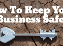 How To Keep Your Business Safe