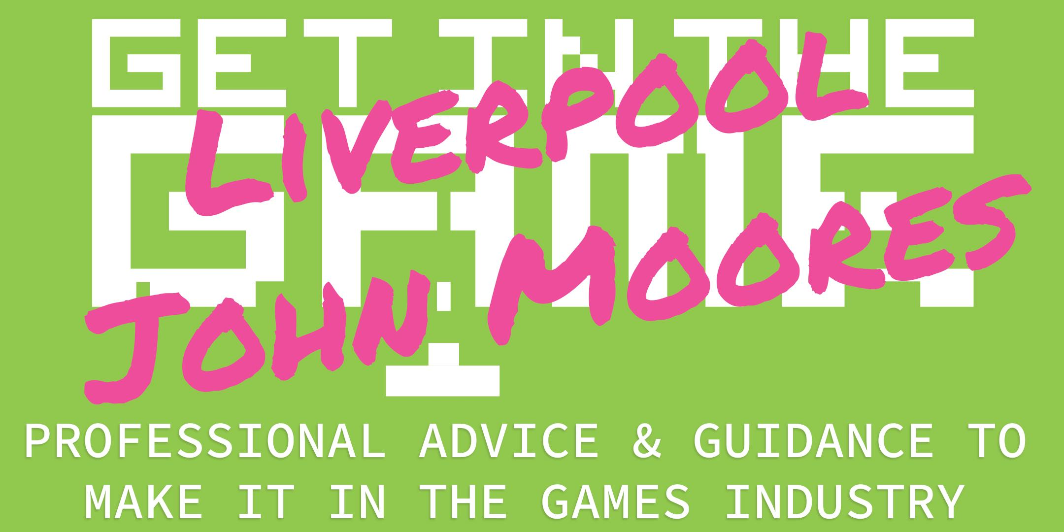 Get In The Game Careers Talks; Liverpool John Moores University