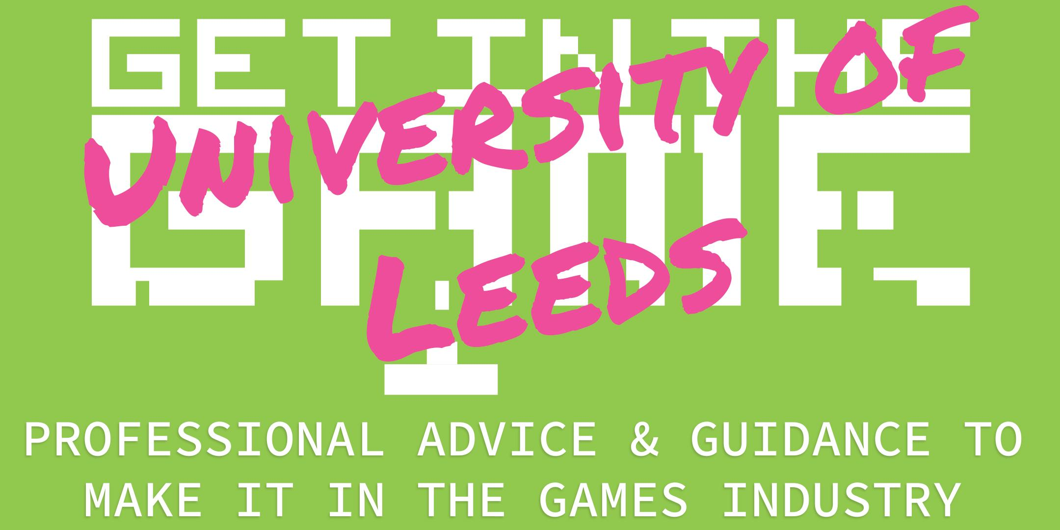 Get In The Game Careers Talks; University of Leeds