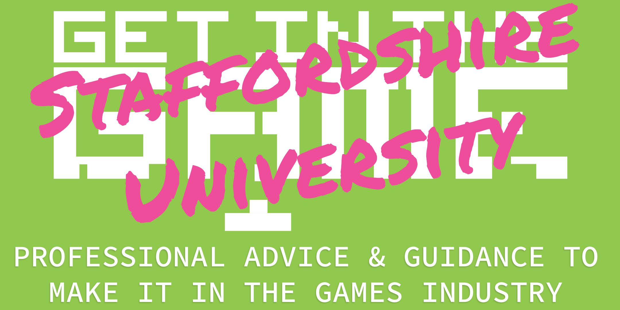 Get In The Game Careers Talks; Staffordshire University