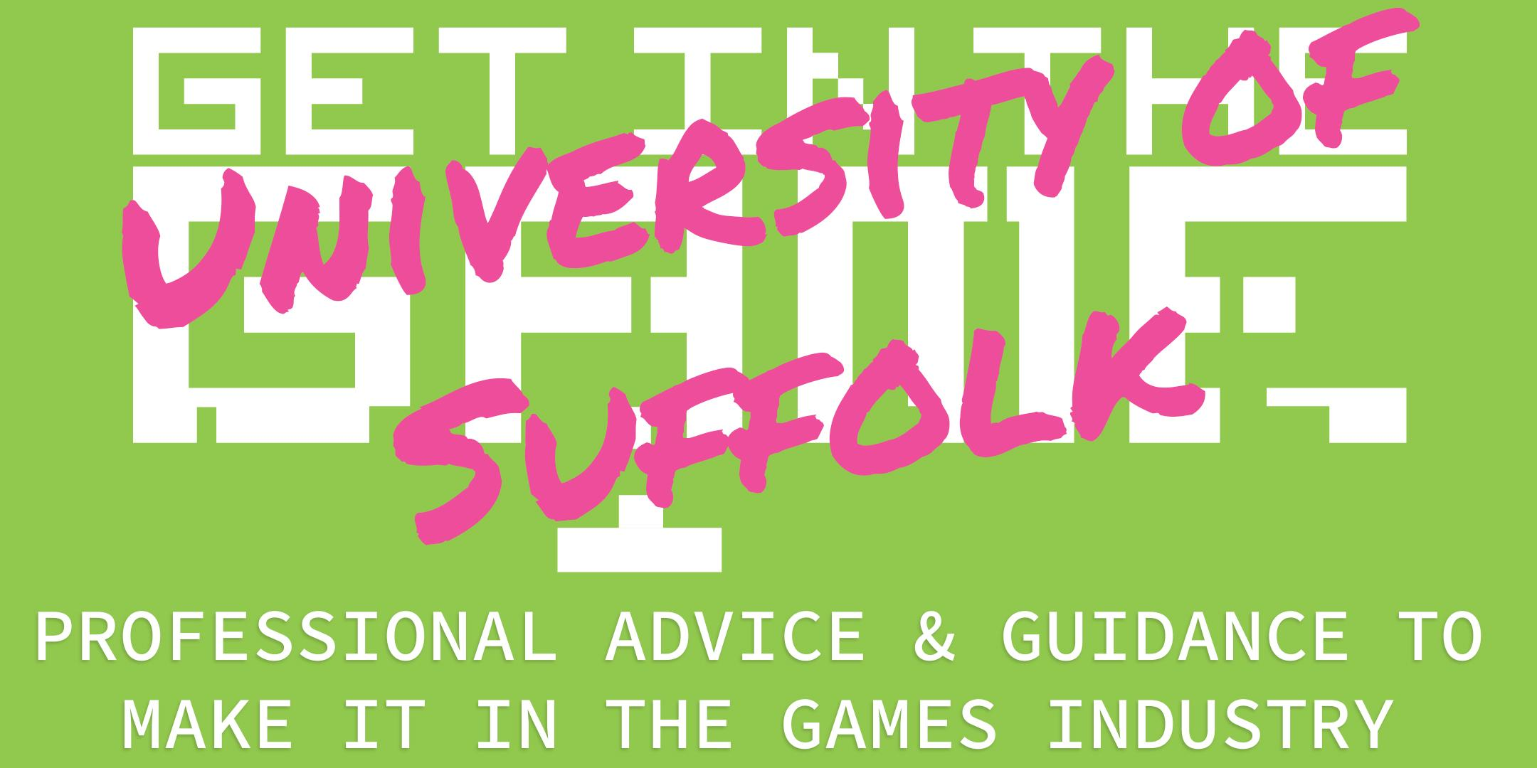 Get in the Game Careers Talks; University of Suffolk