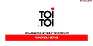 Permohonan Jawatan Kosong Terkini Toi Toi Services Sdn Bhd