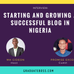 Starting and Growing A Successful Blog In Nigeria