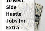 10 Best Side Hustle Jobs for Extra Money