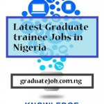 Graduate Trainee Jobs in Lagos 2021