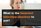 What is the Smartest Interview Question to ask?