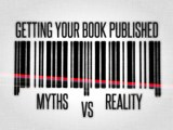 Get your book published - Myths and Reality