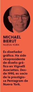 «El día en que te sientas 100% satisfecho a nivel creativo, deberías retirarte», Michael Bierut - perfil