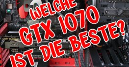 Welche GTX 1070?