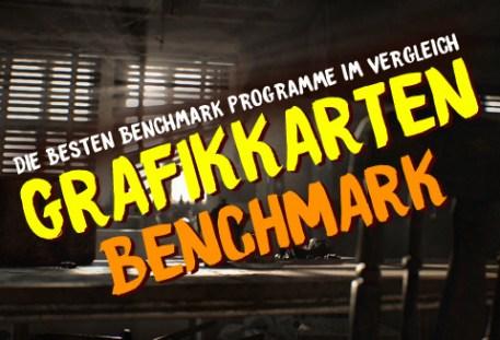 grafikkarten benchmark programme