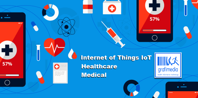 Internet of Things IoT on Healthcare by Grafimedia SaaS Health IT Experts