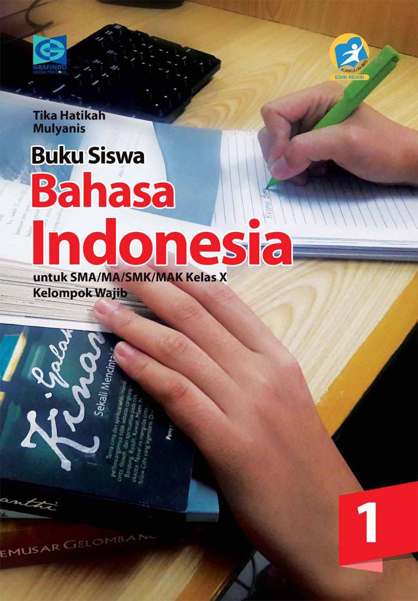 Bahasa Indonesia Kelas 10 : bahasa, indonesia, kelas, Siswa, Bahasa, Indonesia,, FACIL, Kur.Rev, 2013,SMA,X/1, Grafindo, Media, Pratama