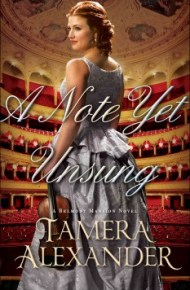 A Note Yet Unsung - Tamera Alexander