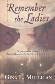 Remember the Ladies - Gina Mulligan
