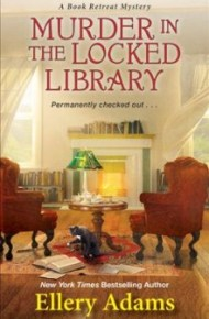 Murder in the Locked Library - Ellery Adams