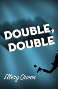 Double, Double - Ellery Queen