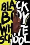 book cover: Black Boy, White School