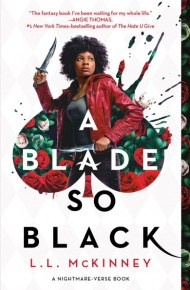 A Blade So Black - L.L McKinney