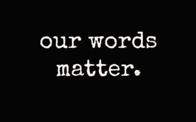 WORDS MATTER – EPISODE 4