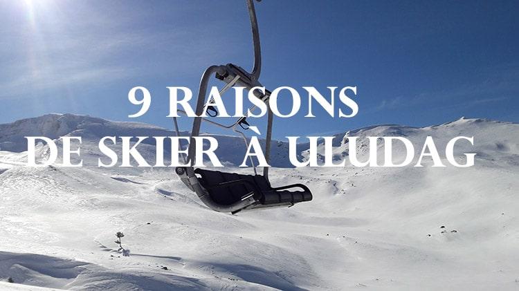 9 bonnes raisons de skier en turquie à uludag