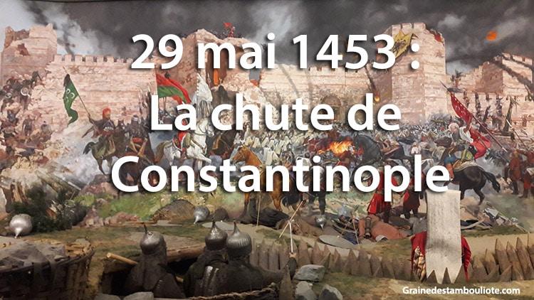 chute de constantinople le 29 mai 1453, prise par les turcs. L'armée ottomane est conduite par Mehmet II dit le conquérant