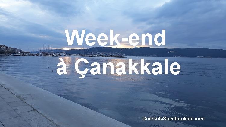 canakkale, gallipoli, dardanelles, week-end, itinéraire