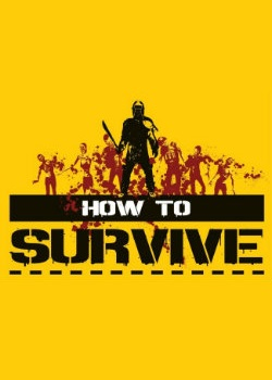 How to Survive za 5.27 zł w GamersGate