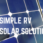 Episode 16: A Simple Solar Solution for Your RV