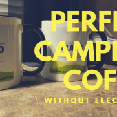 Episode 26: Perfect Camping Coffee