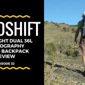 Episode 32: MindShift Ultralight Dual 36L Photography Hybrid Backpack Review